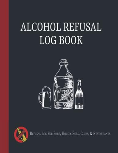 Alcohol Refusal Log Book: Refusal Log Book | Refusal of Sale Log Book